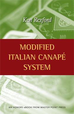 Modified Italian Canapé System